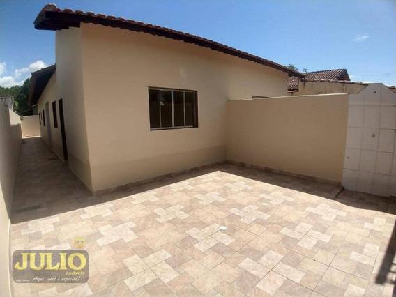 Entrada R$ 34 Mil E Saldo Financiado! Casa Com 2 Dormitórios, 65 M² Por R$ 170.000 - Jardim Suarão - Itanhaém/sp - Ca3752