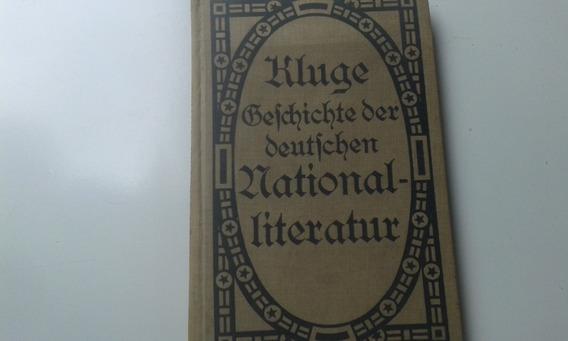 Livro De Literatura Em Alemão Gótico - Kluge