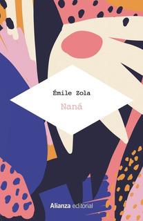 Nana, Emile Zola, Alianza