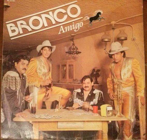 Lp Y Cd De Bronco Amigo