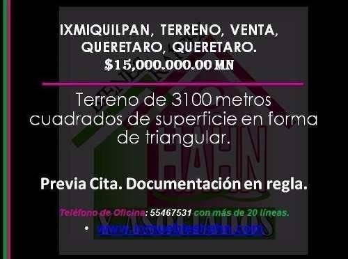 Ixmiquilpan, Terreno, Venta, Queretaro, Queretaro.