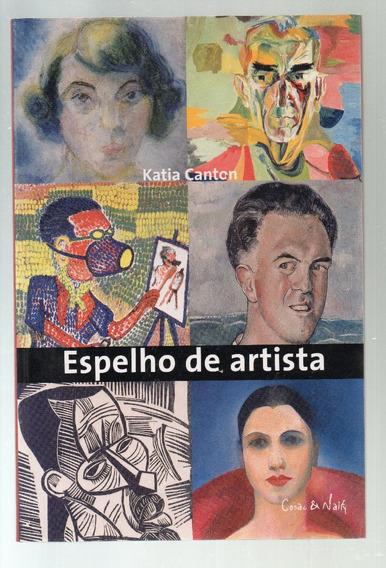 Espelho De Artista - Katia Canton