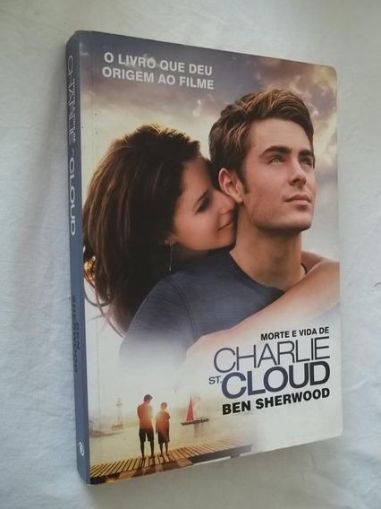 Livro - Morte E Vida De Charlie - Ben Sherwood - Estrangeiro