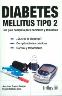 Diabetes Mellitus Tipo 2 Una Guía Completa Pacientes Trillas
