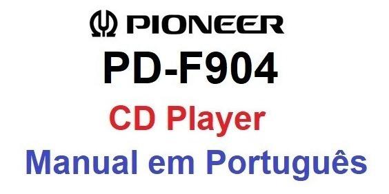 Manual Em Português Do Cd Player Pioneer Pd-f904
