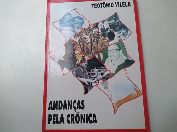 Livro - Andanças Pela Crônica - Teotônio Vilela