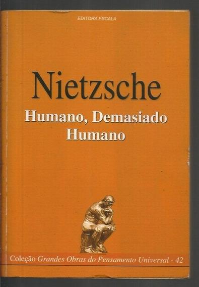 Humano Demasiado Humano - Friedrich Nietzsche