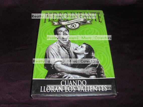 Pedro Infante Cuando Lloran Los Valientes Dvd 50 Aniversario
