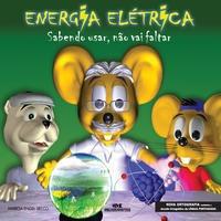 Energia Elétrica - Sabendo Usar, Não Vai Faltar