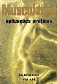 Musculaçao - Aplicaçoes Praticas Luiz Carlos Chiesa