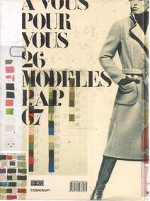 A454 - Histórias Da Moda - Didier Grumbach