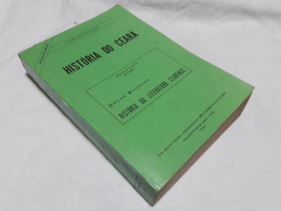 História Da Literatura Cearense 4º Tomo - Dolor Barreira