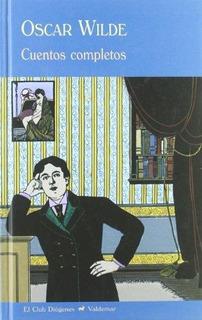 Cuentos Completos, Oscar Wilde, Ed. Valdemar