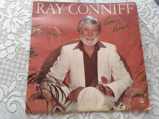Vinilo Ray Conniff Amor Amor 1982. Muy Buen Estado