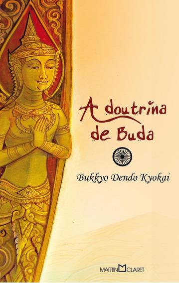 A Doutrina De Buda - Col. A Obra Prima De Cada Autor - 2ª E