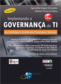 Implantando A Governança De Ti. Edição 4 - 2014