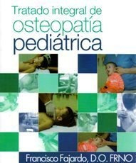 Imagen 1 de 3 de Tratado De Osteopatía Pediátrica, Fajardo Ruiz, Dilema