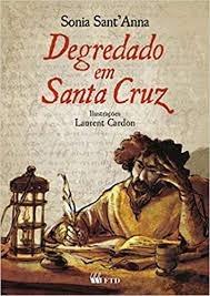 Degredado Em Santa Cruz Sonia Sant