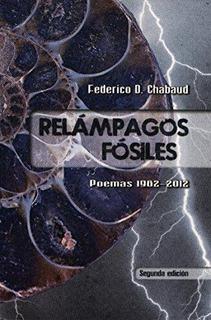 Libro Relampagos Fosiles. Isbn 9786075240381