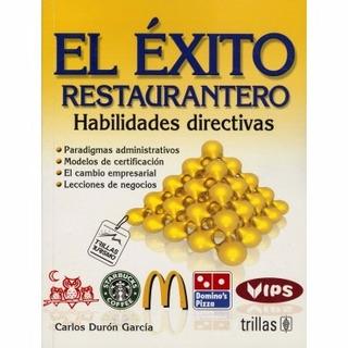 El Éxito Restaurantero Habilidades Directivas Trillas