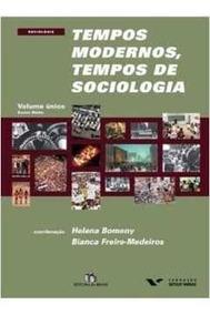Tempos Modernos, Tempos De Sociologia.