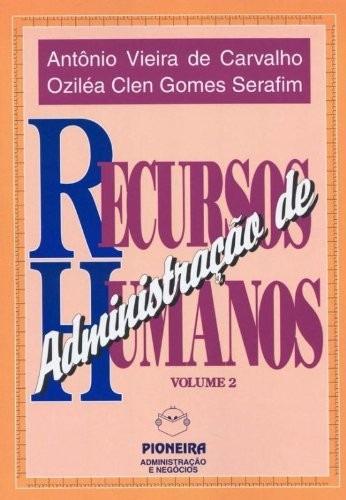 Administraçao De Recursos Humanos, V.2 + Brinde