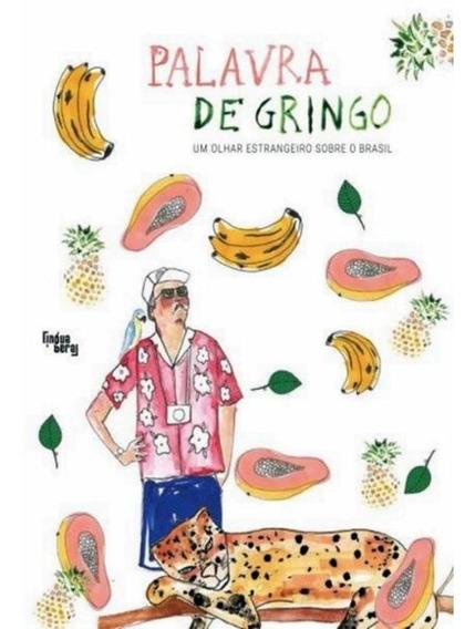 Palavra De Gringo