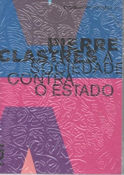 A29 - A Sociedade Contra O Estado - Pierre Clastres