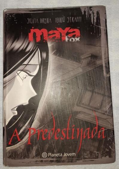 Maya Fox - A Predestinada