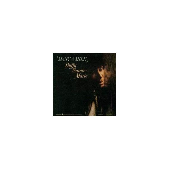 Many A Mile Por Buffy Sainte-marie