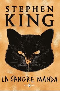 La Sangre Manda - Stephen King - Libro Nuevo - Envio Rapido