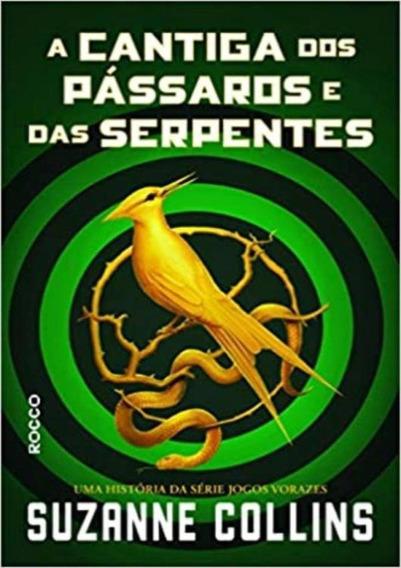 Cantiga Dos Passaros E Das Serpentes, A