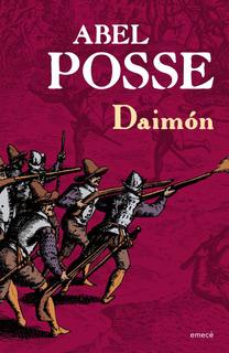 Daimon De Abel Posse - Emecé
