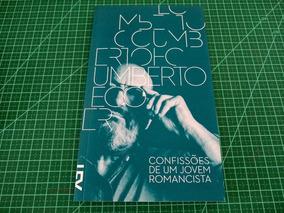 Confissões De Um Jovem Romancista, Umberto Eco - Cosac Naify