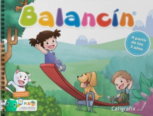 Balancin Play Group Caligrafix Edicion 2021