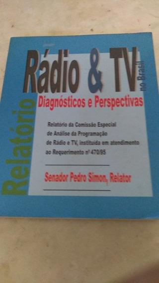 Rádio E Tv No Brasil Diagnosticos E Perspectivas