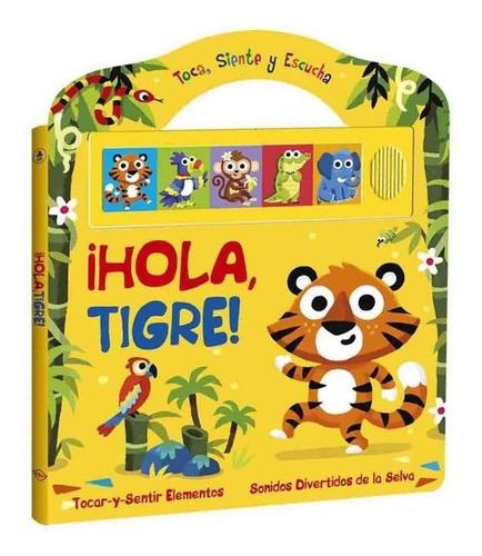 Hola Tigre Libro Con Sonidos
