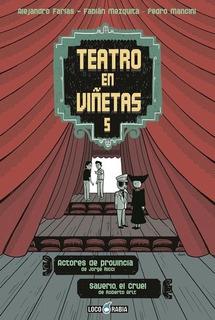 Libro Teatro En Viñetas # 05: Actores De Provincia Y Severio
