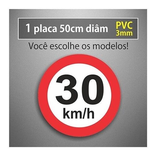 Placa 30km/h - 50cm Diâmetro - Pvc 3mm