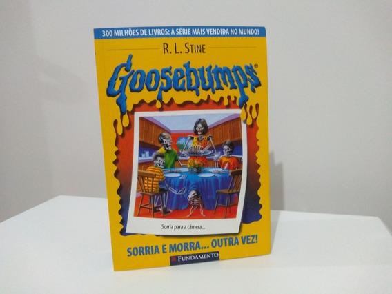 Livro Goosebumps Sorria E Morra... Outra Vez!