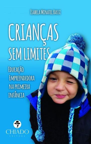 Criancas Sem Limites - Educacao Empreendedora Na Primeira In