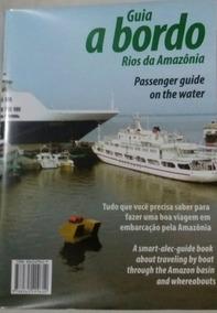 Guia: A Bordo Rios Da Amazônia Passenger On The Water Pt-eng