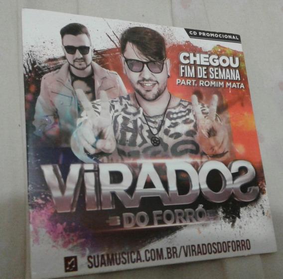 Cd Virados Do Forró - Chegou Fim De Semana - Part Romim Mata