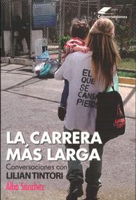 La Carrera Más Larga / Alba Sánchez