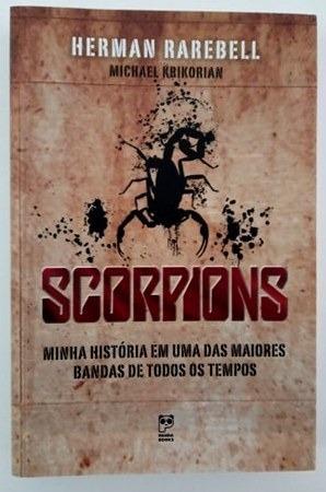Scorpions - Minha Vida Em Uma Das Maiores Bandas