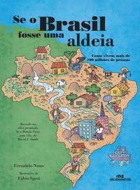 Se O Brasil Fosse Uma Aldeia