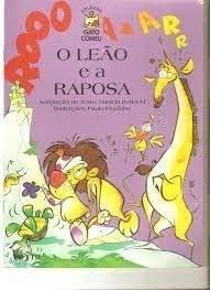 O Leão E A Raposa Daniela Bertochi