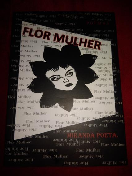 Livro De Poemas Flor Mulher