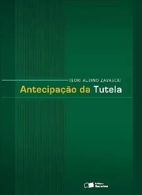 Antecipação Da Tutela - Teori Zavascki - 7ª Edição