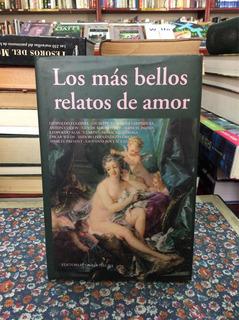 Los Más Bellos Relatos De Amor Cuentos Historias Romance